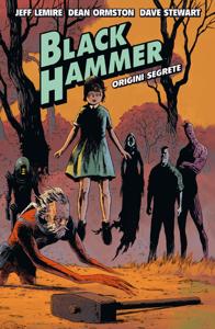 Black Hammer 1 - Jeff Lemire & Dean Ormston pdf download