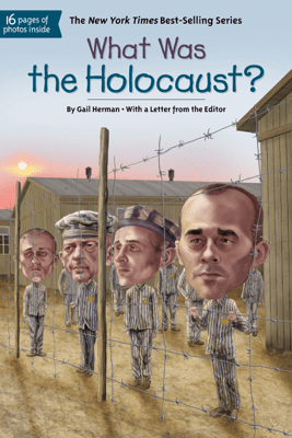 What Was the Holocaust? - Gail Herman, Who HQ & Jerry Hoare