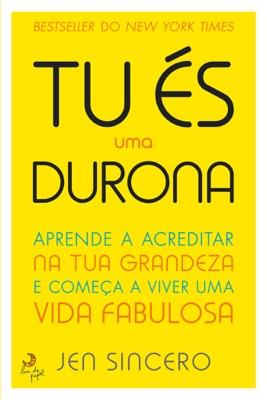 És Uma Durona! - Jen Sincero pdf download
