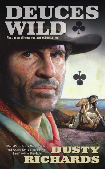 Deuces Wild by Dusty Richards PDF Download