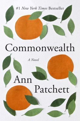 Commonwealth - Ann Patchett pdf download