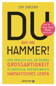 Du bist der Hammer! - Jen Sincero pdf download
