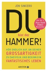 Du bist der Hammer! - Jen Sincero pdf download