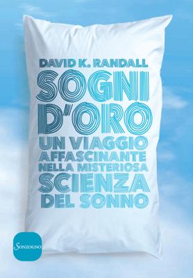 Sogni d'oro - David Kent Randall pdf download