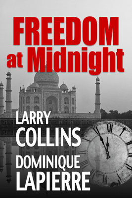 Freedom at Midnight - Larry Collins & Dominique Lapierre