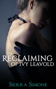 The Reclaiming of Ivy Leavold - Sierra Simone pdf download