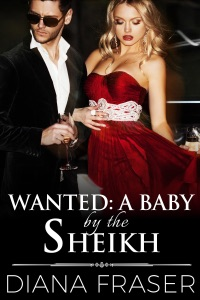 Wanted: A Baby by the Sheikh - Diana Fraser pdf download
