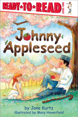 Johnny Appleseed - Jane Kurtz