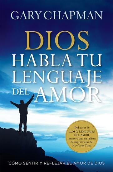 Dios habla tu lenguaje de amor by Gary Chapman pdf download
