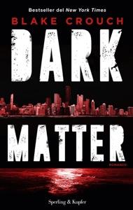 Dark matter - Blake Crouch pdf download