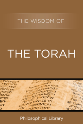 The Wisdom of the Torah - Philosophical Library