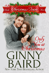 Only You at Christmas - Ginny Baird pdf download