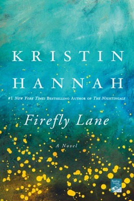 Firefly Lane - Kristin Hannah pdf download