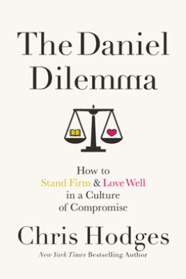 The Daniel Dilemma - Chris Hodges