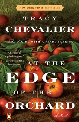 At the Edge of the Orchard - Tracy Chevalier pdf download