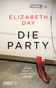 Die Party - Elizabeth Day, Ulrike Wasel & Klaus Timmermann pdf download