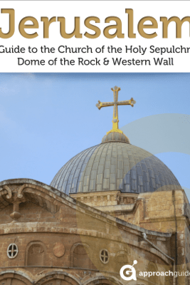 Jerusalem: Guide to the Church of the Holy Sepulchre, Dome of the Rock and Western Wall - Approach Guides, David Raezer & Jennifer Raezer