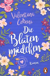 Die Blütenmädchen - Valentina Cebeni pdf download