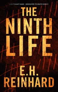 The Ninth Life - E.H. Reinhard pdf download