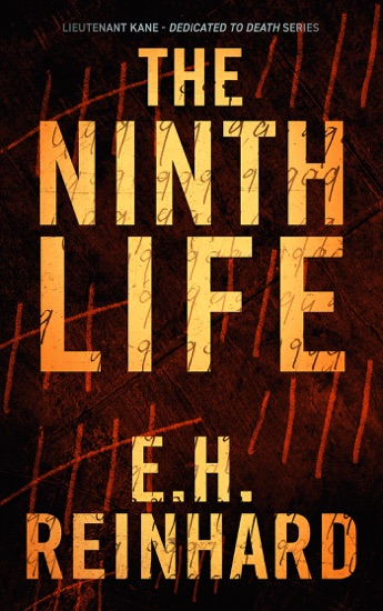 The Ninth Life by E.H. Reinhard pdf download