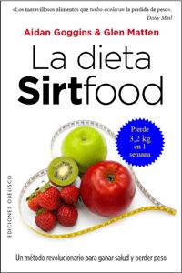 La dieta Sirtfood - Aidan Goggins pdf download
