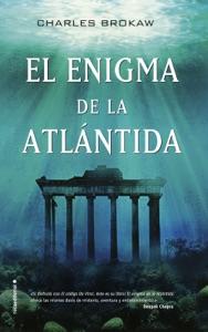 El enigma de la Atlántida - Charles Brokaw pdf download