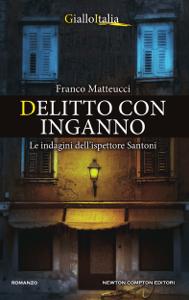 Delitto con inganno - Franco Matteucci pdf download
