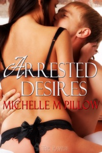 Arrested Desires - Michelle M. Pillow pdf download