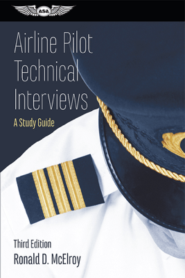 Airline Pilot Technical Interviews - Ronald D. McElroy
