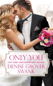 Only You - Denise Grover Swank pdf download