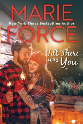 Till There Was You (Butler, Vermont Series, Book 4) - Marie Force pdf download