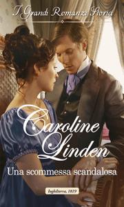 Una scommessa scandalosa - Caroline Linden pdf download