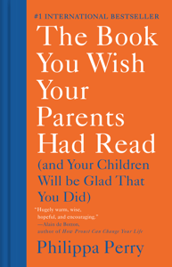 The Book You Wish Your Parents Had Read - Philippa Perry pdf download