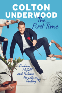 The First Time - Colton Underwood pdf download