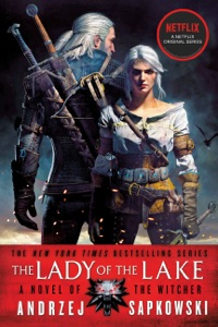 The Lady of the Lake - Andrzej Sapkowski & David A French pdf download