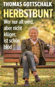 Herbstbunt - Thomas Gottschalk pdf download