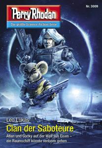 Perry Rhodan 3009: Clan der Saboteure - Leo Lukas pdf download