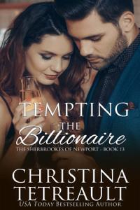 Tempting The Billionaire - Christina Tetreault pdf download