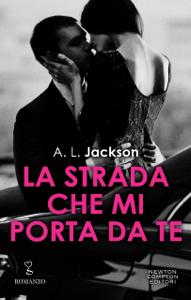 La strada che mi porta da te - Al Jackson pdf download