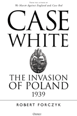 Case White - Robert Forczyk