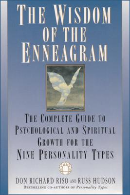 The Wisdom of the Enneagram - Don Richard Riso