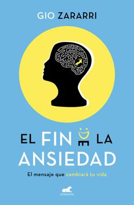 El fin de la ansiedad - Gio Zararri pdf download
