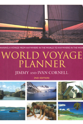 World Voyage Planner: 2nd Edition - Jimmy Cornell