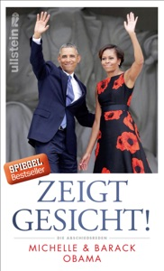 Zeigt Gesicht! - Michelle Obama & Barack Obama pdf download