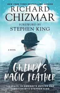 Gwendy's Magic Feather - Richard Chizmar pdf download