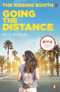 The Kissing Booth 2: Going the Distance - Beth Reekles pdf download