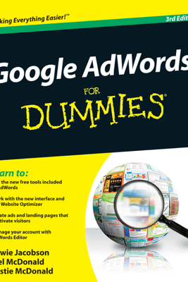 Google AdWords For Dummies - Howie Jacobson, Joel McDonald & Kristie McDonald