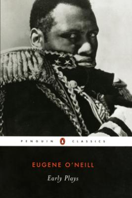 Early Plays - Eugene O'Neill & Jeffrey H. Richards