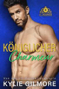 Königlicher Charmeur - Kylie Gilmore pdf download