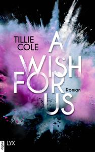 A Wish for Us - Tillie Cole pdf download